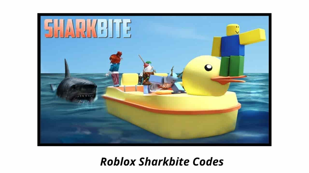 Roblox Sharkbite Codes