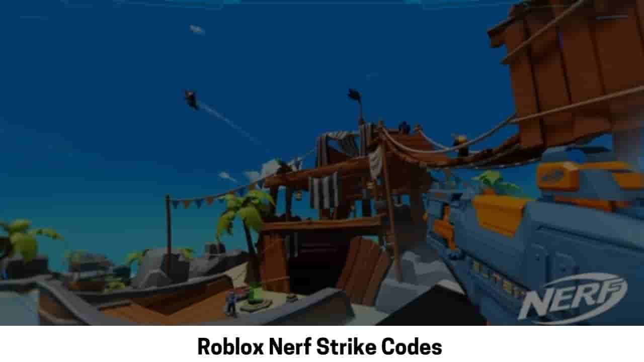 Codes For Nerf Strike Roblox