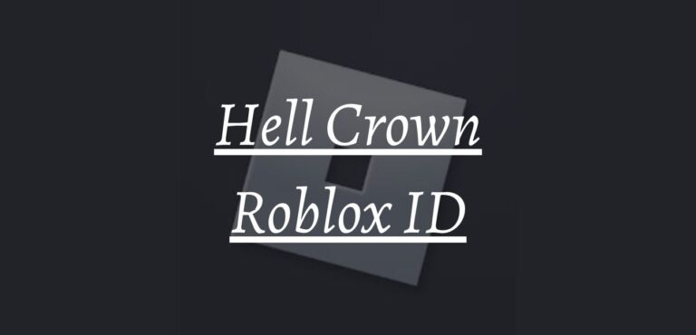 Hell Crown Roblox ID