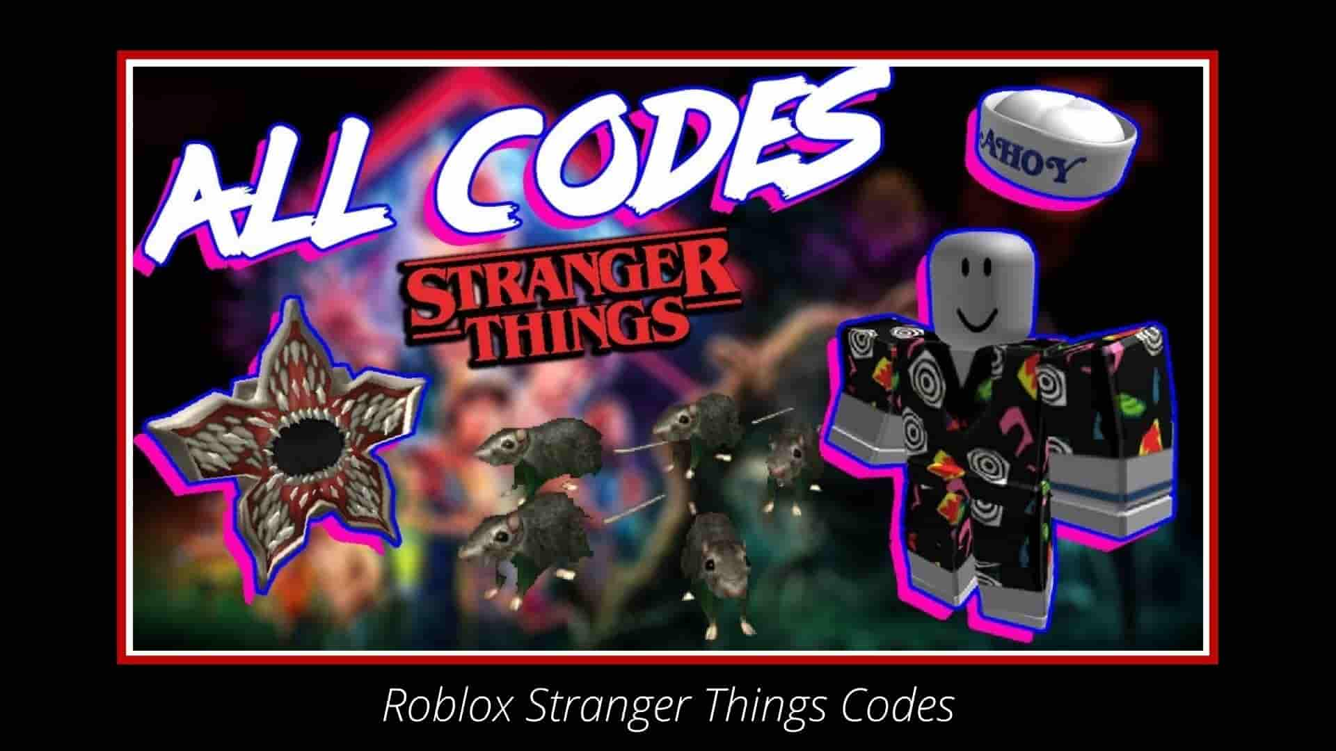 Roblox Stranger Things Codes